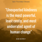 Unexpected kindness