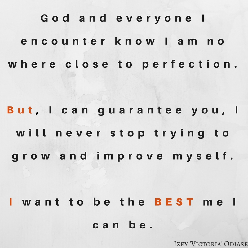 I want to be the BEST me I can be.