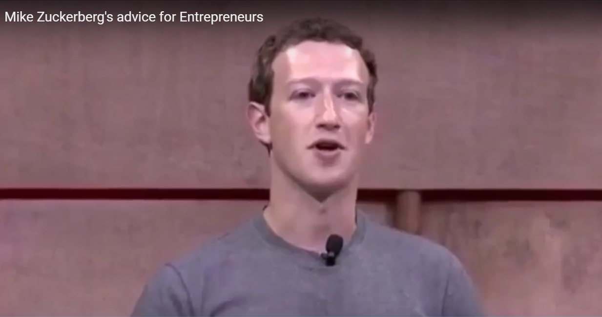 Mark Zuckerberg's advice for Entrepreneurs