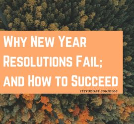 New Year Resolutions: Why They Fail and How to Succeed