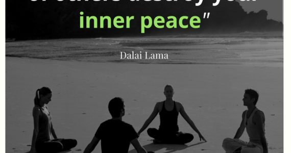 """""""Do not let the behavior of others destroy your inner peace"""" Dalai Lama"""