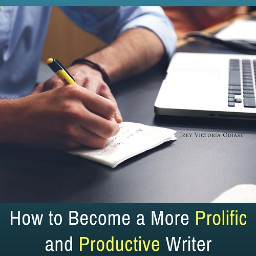 How to Become a More Prolific and Productive Writer