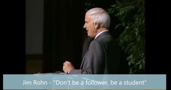 "Motivational Speech by Jim Rohn - ""Don't be a follower, be a student"""