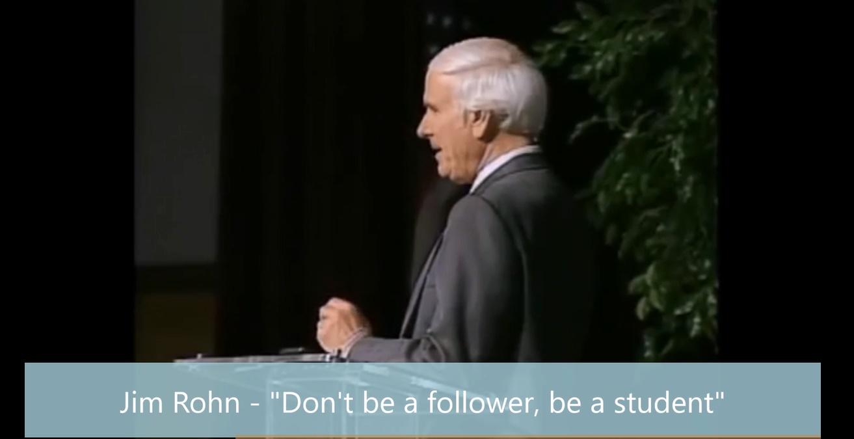 """Motivational Speech by Jim Rohn - """"Don't be a follower, be a student"""""""