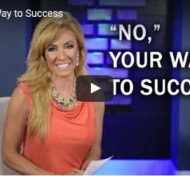 No your way to success Terri Savelle Foy
