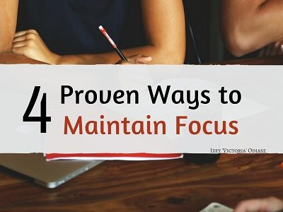Ways to Maintain Focus