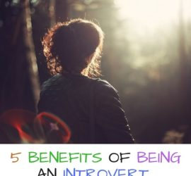 Benefits of Being an Introvert