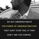 Quotes About The Power Of Being Underestimated