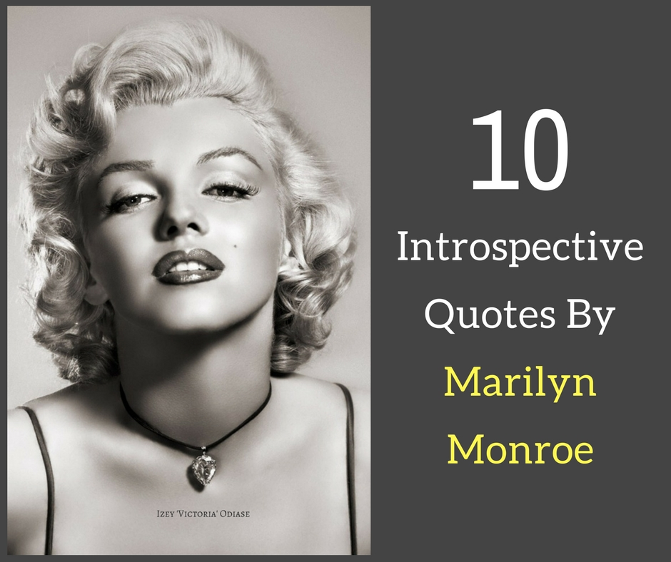 10 Introspective Quotes By Marilyn Monroe